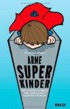 Felicitas R�mer: Arme Superkinder