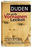Rosa Kohlheim, Volker Kohlheim: Das gro�e Vornamenlexikon