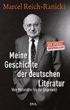 Marcel Reich-Ranicki: Meine Geschichte der deutschen Literatur