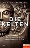 Eva-Maria Schnurr (Hg.): Die Kelten