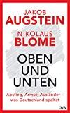 Jakob Augstein, Nikolaus Blome: Oben und unten