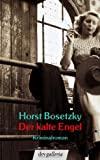 Horst Bosetzky: Der kalte Engel