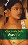 Giaconda Belli: Waslala