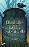 Charlaine Harris: Grabesstimmen