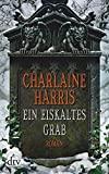 Charlotte Harris: Ein eiskaltes Grab