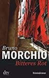 Bruno Morchio: Bitteres Rot