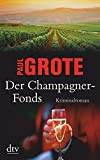Paul Grote: Der Champagner-Fonds