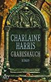 Charlaine Harris: Grabeshauch