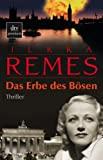 Ilkka Remes: Das Erbe des B�sen