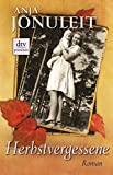 Anja Jonuleit: Herbstvergessene