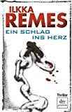 Ilkka Remes: Ein Schlag ins Herz