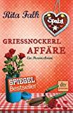 Rita Falk: Griessnockerl Affäre