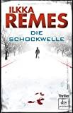 Ilkka Remes: Die Schockwelle