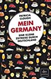 Patricia Clough: Mein Germany - Eine kleine Zeitreise durch Deutschland