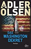 Jussi Adler-Olsen: Das Washington Dekret