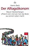 Hanno Beck: Der Alltagsökonom