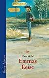 Mats Wahl: Emmas Reise