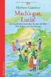 Herbert G�nther: Mach's gut, Lucia