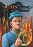T. A. Barron: Merlin und die Feuerproben