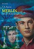 T. A. Barron: Merlin und der Zauberspiegel