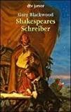 Gary Blackwood: Shakespeares Schreiber