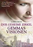 Libba Bray: Gemmas Visionen
