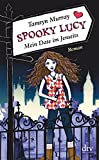 Tamsyn Murray: Spooky Lucy - Mein Date im Jenseits