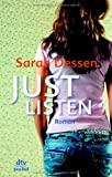 Sarah Dessen: Just listen