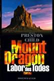 Lincoln Child, Douglas Preston: Labor des Todes