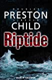 Lincoln Child, Douglas Preston: Riptide