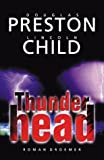 Lincoln Child, Douglas Preston: Thunderhead