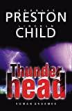 Lincoln Child, Douglas Preston: Thunderhead
