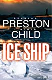 Lincoln Child, Douglas Preston: Ice Ship