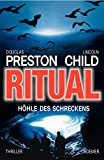 Lincoln Child, Douglas Preston: Höhle des Schreckens
