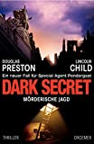 Lincoln Child, Douglas Preston: Dark Secret