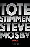 Steve Mosby: Tote Stimmen
