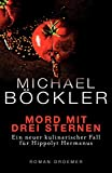 Michael Böckler: Mord mit drei Sternen
