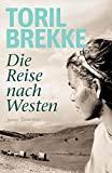 Toril Brekke: Die Reise nach Westen