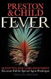 Lincoln Child, Douglas Preston: Fever