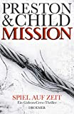 Lincoln Child, Douglas Preston: Mission