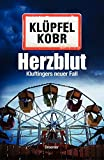 Volker Klüpfel, Michael Kobr: Herzblut