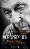Nadine Ahr: Das Versprechen. Eine Geschichte von Liebe und Vergessen
