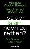 Hamed Abdel-Samad, Mouhanad Khorchide: Ist der Islam noch zu retten?