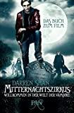 Darren Shan: Mitternachtszirkus - Willkommen in der Welt der Vampire