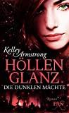 Kelley Armstrong: Höllenglanz