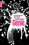 Catherine Jinks: Teuflisches Genie