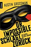 Austin Grossman: Dr. Impossible schlägt zurück