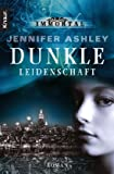 Jennifer Ashley: Dunkle Leidenschaft