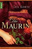 Lea Korte: Die Maurin