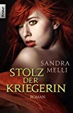 Sandra Melli: Stolz der Kriegerin